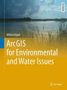 William Bajjali: ArcGIS for Environmental and Water Issues, Buch