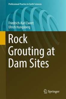 Friedrich-Karl Ewert: Rock Grouting at Dam Sites, Buch