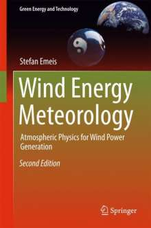 Stefan Emeis: Wind Energy Meteorology, Buch