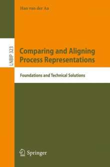 Han van der Aa: Comparing and Aligning Process Representations, Buch