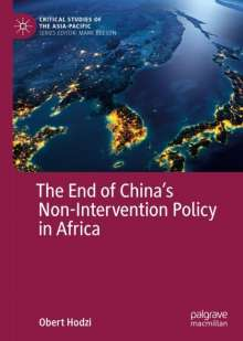 Obert Hodzi: The End of China´s Non-Intervention Policy in Africa, Buch