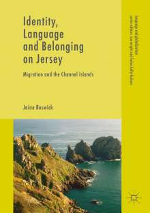 Jaine Beswick: Identity, Language and Belonging on Jersey, Buch