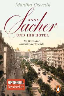 Monika Czernin: Anna Sacher und ihr Hotel, Buch