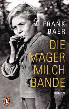 Frank Baer: Die Magermilchbande, Buch
