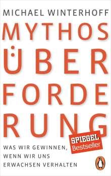Michael Winterhoff: Mythos Überforderung, Buch