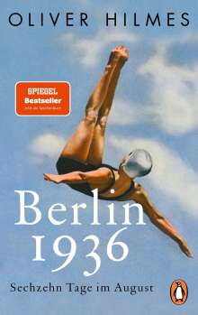 Oliver Hilmes: Berlin 1936, Buch