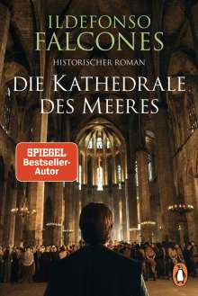 Ildefonso Falcones: Die Kathedrale des Meeres, Buch