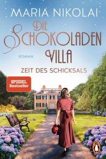 Maria Nikolai: Die Schokoladenvilla - Zeit des Schicksals, Buch