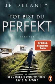 Jp Delaney: Tot bist du perfekt, Buch