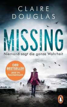 Claire Douglas: Missing - Niemand sagt die ganze Wahrheit, Buch