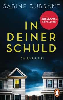 Sabine Durrant: In deiner Schuld, Buch