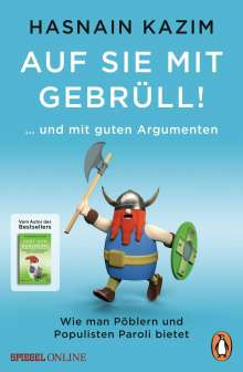 Hasnain Kazim: Auf sie mit Gebrüll!, Buch