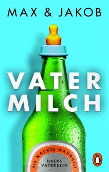 Max & Jakob: Vatermilch, Buch