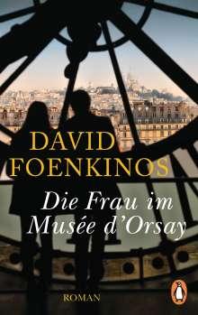 David Foenkinos: Die Frau im Musée d'Orsay, Buch