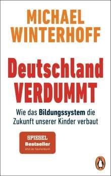 Michael Winterhoff: Deutschland verdummt, Buch
