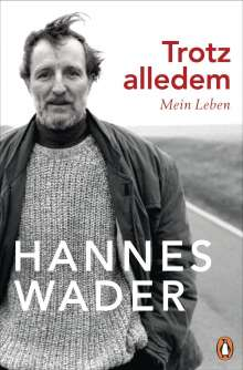 Hannes Wader: Trotz alledem, Buch
