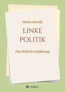 Heinz Arnold: Linke Politik, Buch