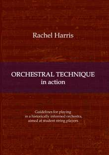 Rachel Harris: Orchestral Technique in action, Buch