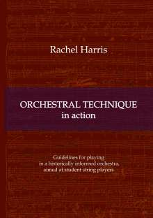Rachel Harris: Orchestral Technique in action, Buch
