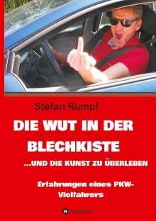 Stefan Rumpf: Die Wut in der Blechkiste und die Kunst zu überleben, Buch