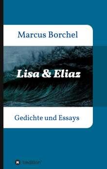 Marcus Borchel: Lisa & Eliaz, Buch