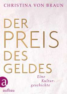 Christina von Braun: Der Preis des Geldes, Buch