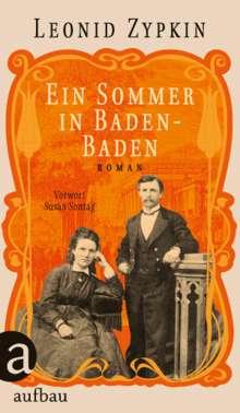 Leonid Zypkin: Ein Sommer in Baden-Baden, Buch