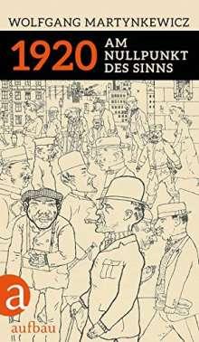 Wolfgang Martynkewicz: 1920, Buch