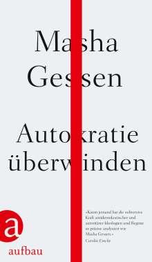 Masha Gessen: Autokratie überwinden, Buch