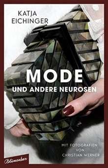 Katja Eichinger: Mode und andere Neurosen, Buch