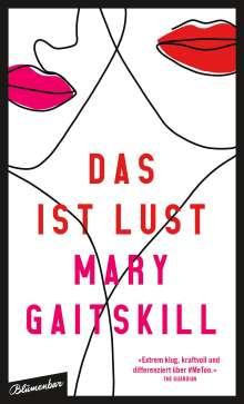 Mary Gaitskill: Das ist Lust, Buch