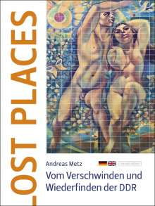 Andreas Metz: Ost Places, Buch
