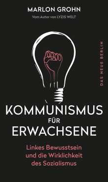Marlon Grohn: Kommunismus für Erwachsene, Buch