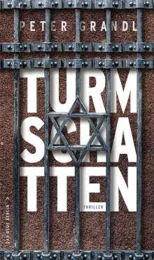 Peter Grandl: Turmschatten, Buch