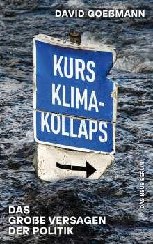 David Goeßmann: Kurs Klimakollaps, Buch