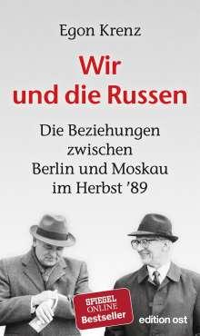 Egon Krenz: Wir und die Russen, Buch