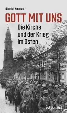 Dietrich Kuessner: Gott mit uns, Buch