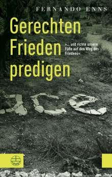 Fernando Enns: Gerechten Frieden predigen, Buch