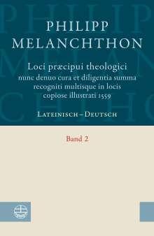 Philipp Melanchthon: Loci praecipui theologici nunc denuo cura et diligentia. Summa recogniti multisque in locis copiose illustrati 1559, Buch