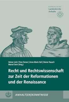 Recht und Rechtswissenschaft zur Zeit der Reformationen und der Renaissance, Buch