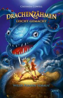 Cressida Cowell: Drachenzähmen leicht gemacht (2). Wilde Piraten voraus!, Buch