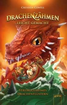 Cressida Cowell: Drachenzähmen leicht gemacht (3). Streng geheimes Drachenflüstern, Buch