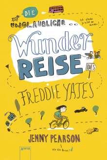 Jenny Pearson: Die unglaubliche Wunderreise des Freddie Yates, Buch