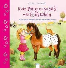 Jana Frey: Kein Pony ist so süß wie Pünktchen, Buch