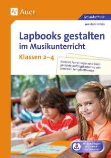 Wanda Einstein: Lapbooks gestalten im Musikunterricht Kl. 2-4, 1 Buch und 1 Diverse