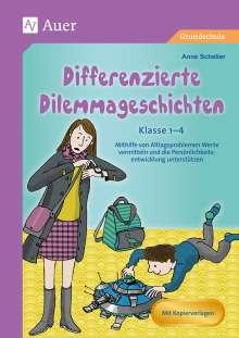 Anne Scheller: Differenzierte Dilemmageschichten Klasse 1-4, Buch