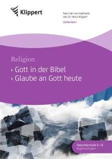 Ulrike Kern: Gott in der Bibel - Glaube an Gott heute, Buch