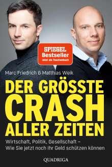 Matthias Weik: Der größte Crash aller Zeiten, Buch