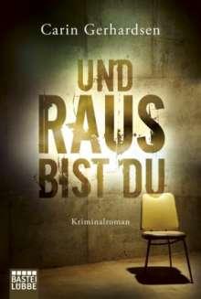 Carin Gerhardsen: Und raus bist du, Buch