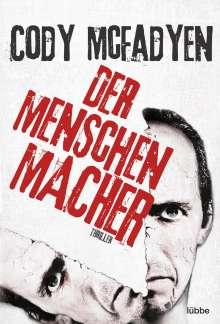 Cody McFadyen: Der Menschenmacher, Buch